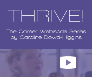 Thrive! Webisode Series - Career Coaching Videos